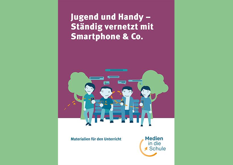 Bildauschnitt von der Startseite Jugend und Handy – Ständig vernetzt mit Smartphone und Co.