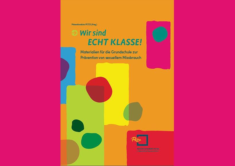 Bildauschnitt von der Startseite Wir sind ECHT KLASSE! Materialien für die Grundschule zur Prävention von sexuellem Missbrauch